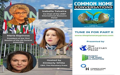 Conversas da Casa Comum – 2ª Série: Pathway to 2022 1º Episódio com María Espinosa e Izabella Teixeira – 2ª Parte
